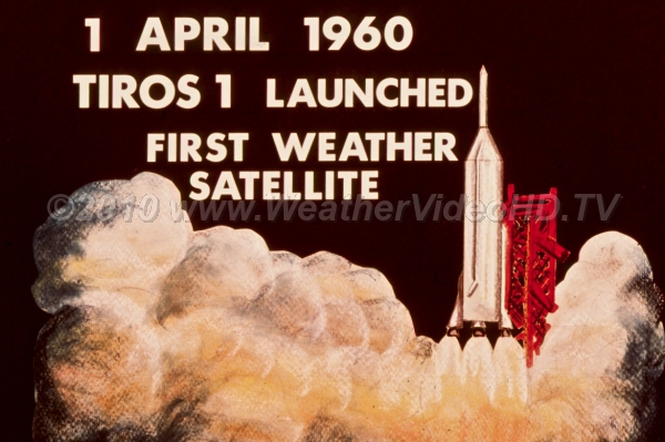 TIROS 1 The launch of the first weather satellite chnaged meteorology forever